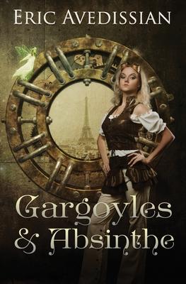 Gargoyles & Absinthe by Eric Avedissian