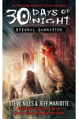 30 Days of Night: Eternal Damnation by Jeff Mariotte, Steve Niles