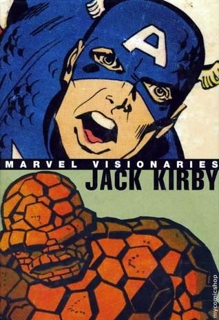 Marvel Visionaries: Jack Kirby, Vol. 1 by Joe Simon, Stan Lee, Jack Kirby