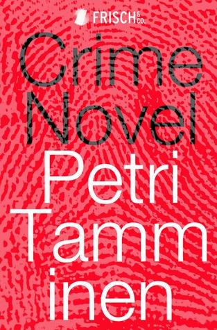 Crime Novel by Kristian London, Petri Tamminen