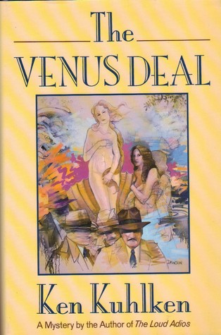 The Venus Deal by Ken Kuhlken
