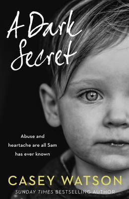 A Dark Secret by Casey Watson