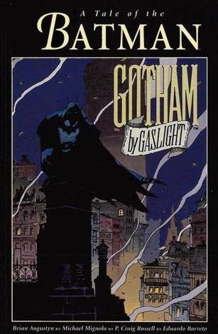 Batman: Gotham by Gaslight by Eduardo Barreto, Mike Mignola, Brian Augustyn, Robert Bloch, P. Craig Russell