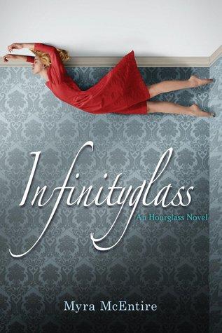 Infinityglass by Myra McEntire