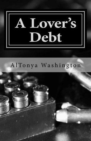 A Lover's Debt by AlTonya Washington