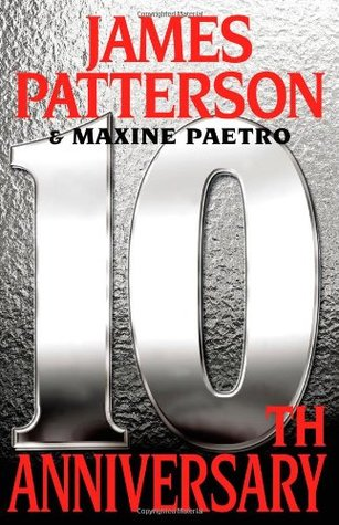 10th Anniversary by Maxine Paetro, James Patterson