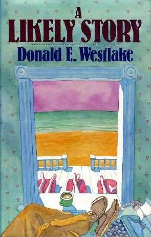 A Likely Story by Donald E. Westlake
