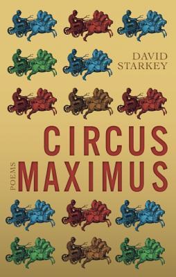 Circus Maximus by David Starkey
