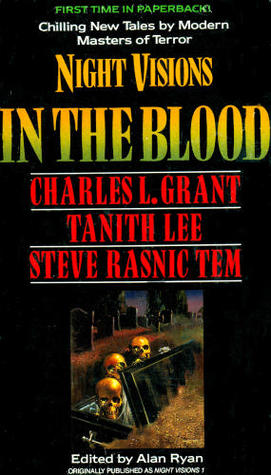 Night Visions: In the Blood by Steve Rasnic Tem, Tanith Lee, Alan Ryan, Gregory Manchess, Charles L. Grant