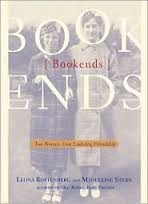 Bookends: Two Women, One Enduring Friendship by Madeleine B. Stern, Leona Rostenberg
