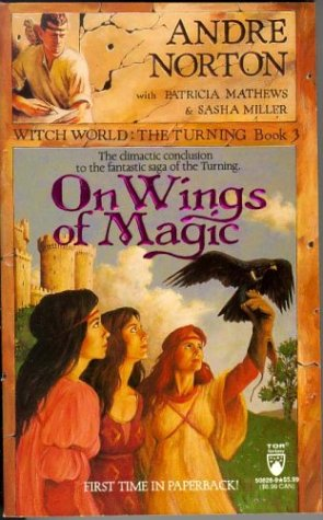 On Wings of Magic by Andre Norton, Patricia Matthews, Sasha Miller