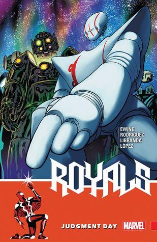 Royals Vol. 2: Judgment Day by Al Ewing, Kevin Libranda, Javier Rodriguez, Mike del Mundo