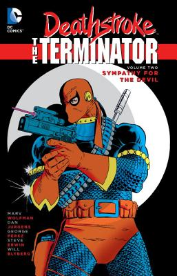 Deathstroke, the Terminator Vol. 2: Sympathy for the Devil by Marv Wolfman, Michael Golden