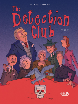 The Detection Club: Part 2 by Jean Harambat