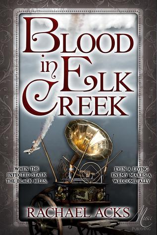 Blood in Elk Creek by Rachael Acks