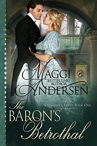 The Baron's Betrothal by Maggi Andersen