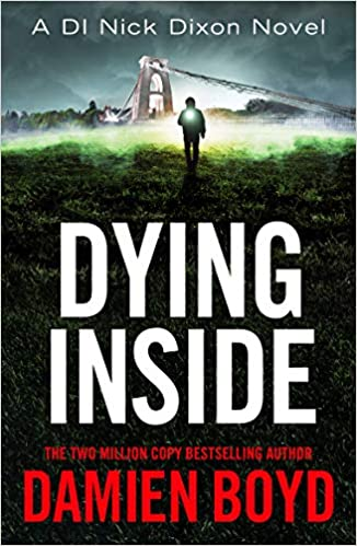 Dying Inside by Damien Boyd