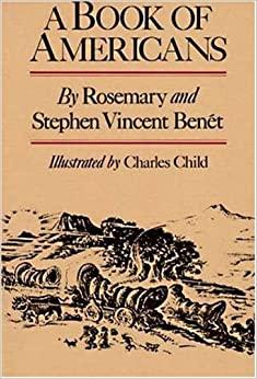 A Book of Americans by Rosemary Benét, Stephen Vincent Benét