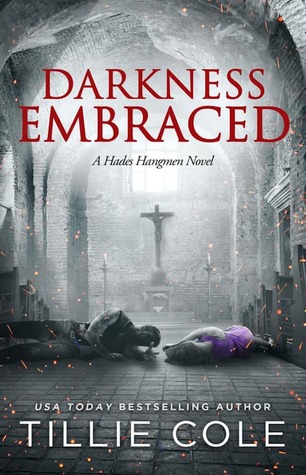 Darkness Embraced by Tillie Cole
