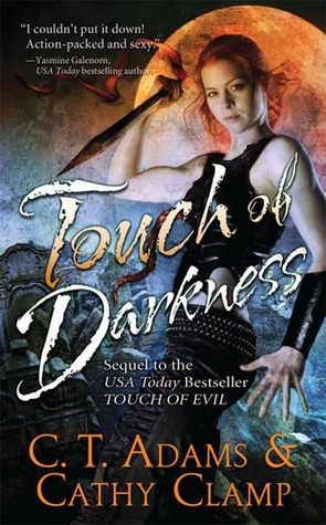 Touch of Darkness by C.T. Adams, Cathy Clamp