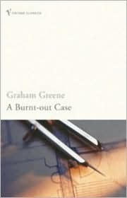 A Burnt-Out Case by Graham Greene, Giles Foden