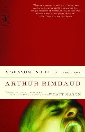 A Season in Hell & Illuminations by Arthur Rimbaud, 王道乾, Wyatt Mason