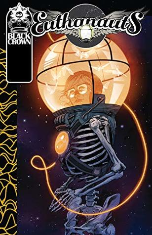 Euthanauts: Ground Control by Nick Robles, Tini Howard