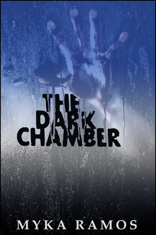 The Dark Chamber by Myka Ramos