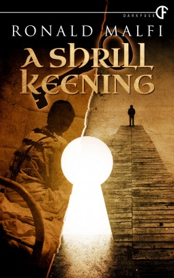 A Shrill Keening by Ronald Malfi