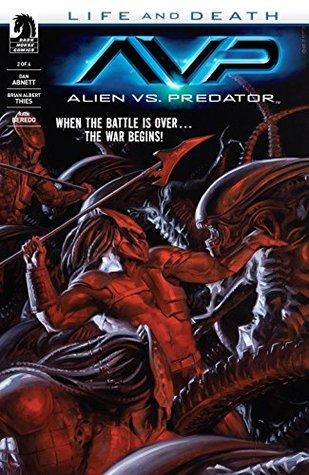 Alien vs. Predator: Life and Death #2 by Dan Abnett, Brian Thies, Rain Beredo