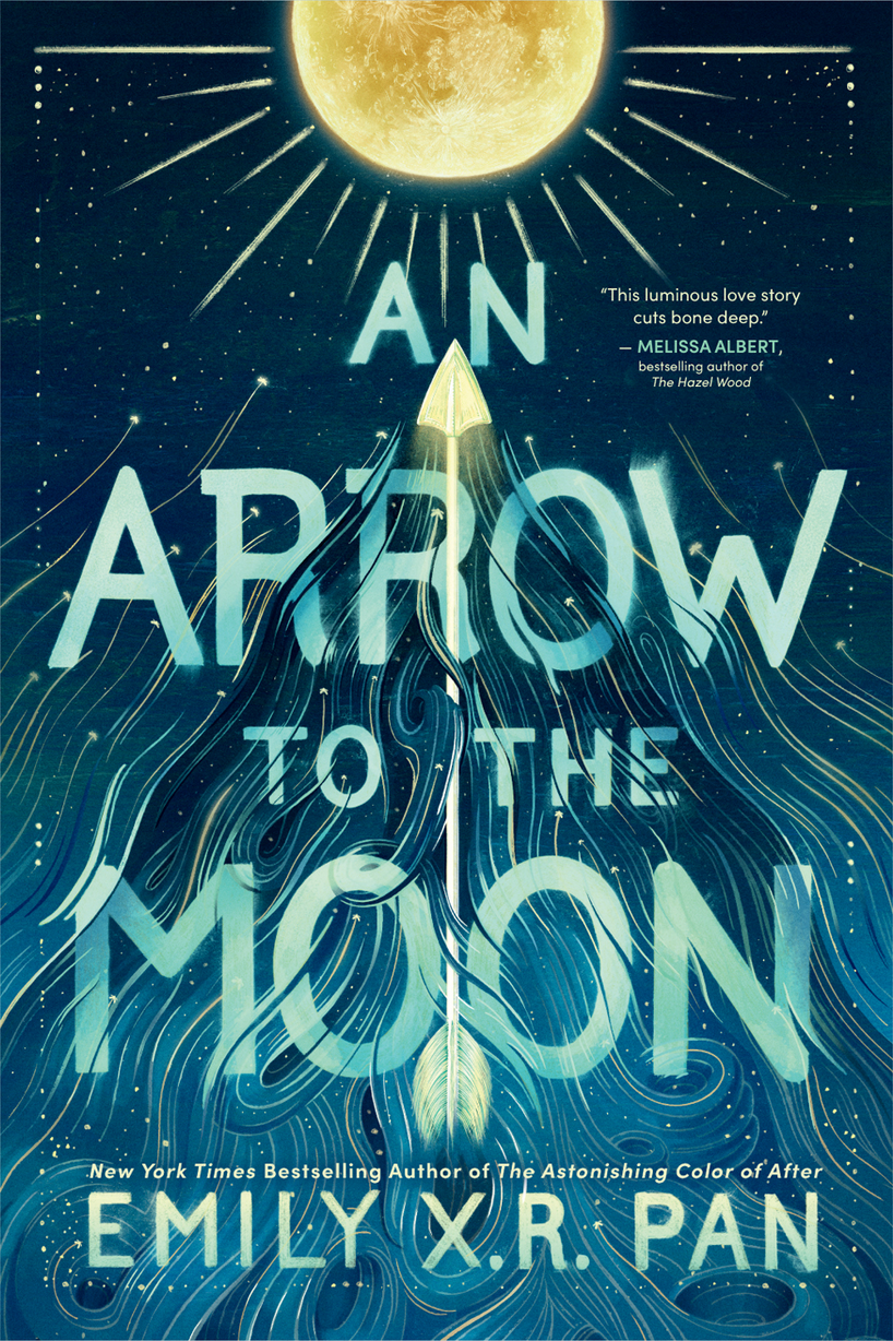 An Arrow to the Moon by Emily X.R. Pan