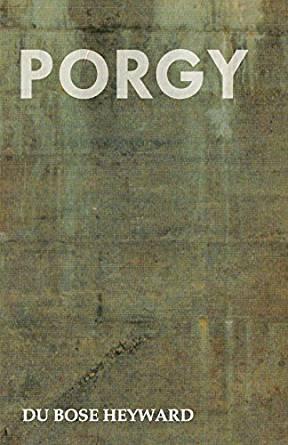 Porgy by DuBose Heyward