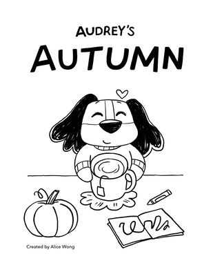 Audrey's Autumn by Alice Wong