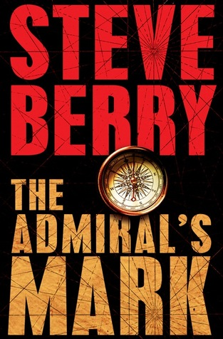 The Admiral's Mark by Steve Berry