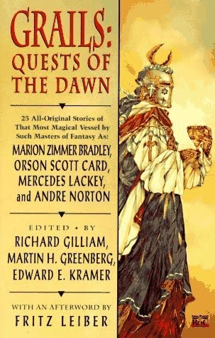 Grails: Quests of the Dawn by Various, Edward E. Kramer, Richard Gilliam