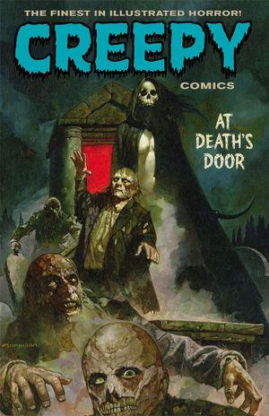 Creepy Comics Volume 2: At Death's Door by Ben Truman, Doug Moench, Rich Geary, Emily Carroll, Doselle Young, Timothy Truman, Peter Bagge, Dan Braun, Joe R. Lansdale, Jeff Parker, David Lapham, Christopher A. Taylor