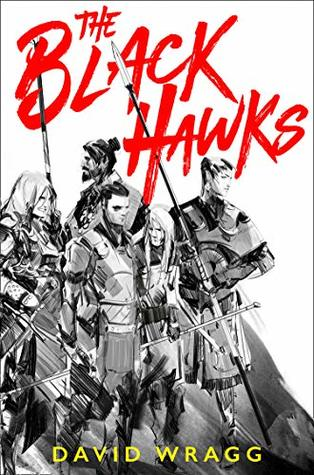 The Black Hawks by David Wragg