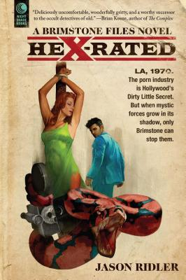 Hex-Rated: A Brimstone Files Novel by Jason Ridler