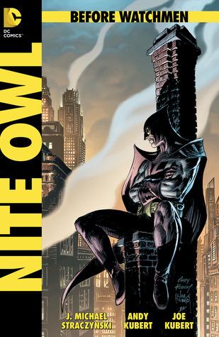 Before Watchmen: Nite Owl #1 by John Higgins, Andy Kubert, Len Wein, J. Michael Straczynski, Joe Kubert