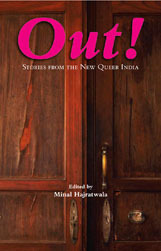 Out! Stories From The New Queer India by Minal Hajratwala
