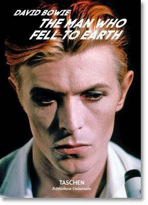 David Bowie: The Man Who Fell to Earth by Paul Duncan