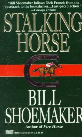Stalking Horse by Dick Lochte, Bill Shoemaker