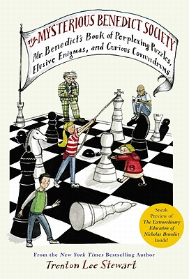Mr. Benedict's Book of Perplexing Puzzles, Elusive Enigmas, and Curious Conundrums by Trenton Lee Stewart