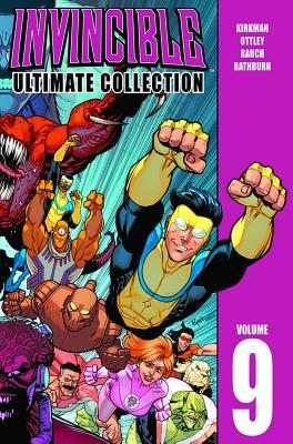 Invincible: Ultimate Collection, Vol. 9 by John Rauch, Rus Wooton, Cliff Rathburn, Robert Kirkman, Ryan Ottley