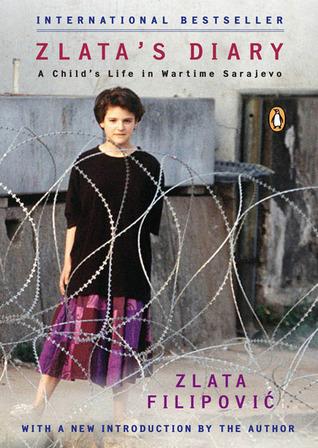 Zlata's Diary: A Child's Life in Wartime Sarajevo by Zlata Filipović, Christina Pribićević-Zorić, Janine Di Giovanni