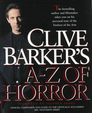 Clive Barker's A-Z of Horror by Stephen Jones, Clive Barker