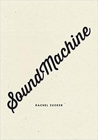 SoundMachine by Rachel Zucker