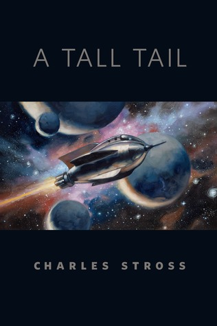 A Tall Tail by Charles Stross