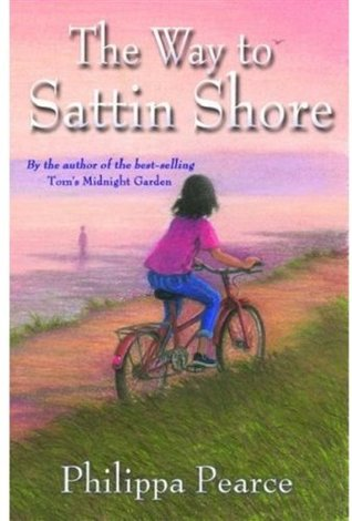 The Way to Sattin Shore by Philippa Pearce