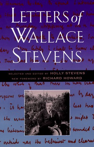 Letters of Wallace Stevens by Wallace Stevens